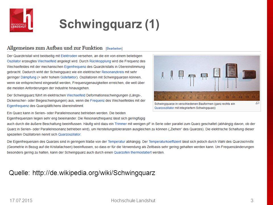 Schwingquarz (3) 17.07.20154Hochschule Landshut Quelle: http://de.wikipedia.org/wiki/Schwingquarz
