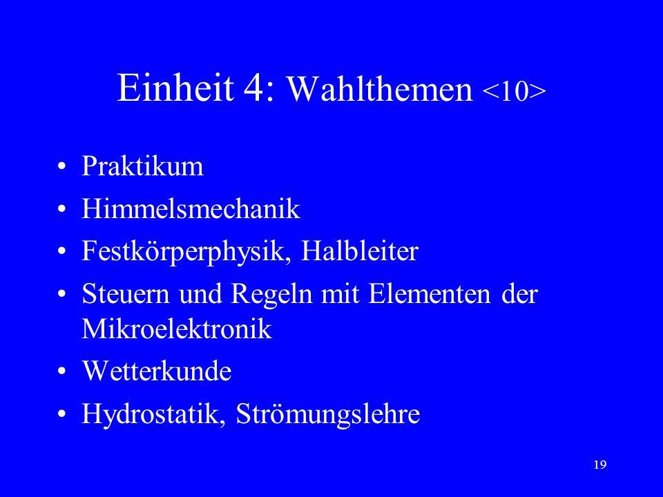 18 Einheit 3: Wärmelehre, Energetik Möglichkeiten und Problematik der Energieversorgung: Energieträger, Treibhauseffekt, Überblick über Strahlungsgese