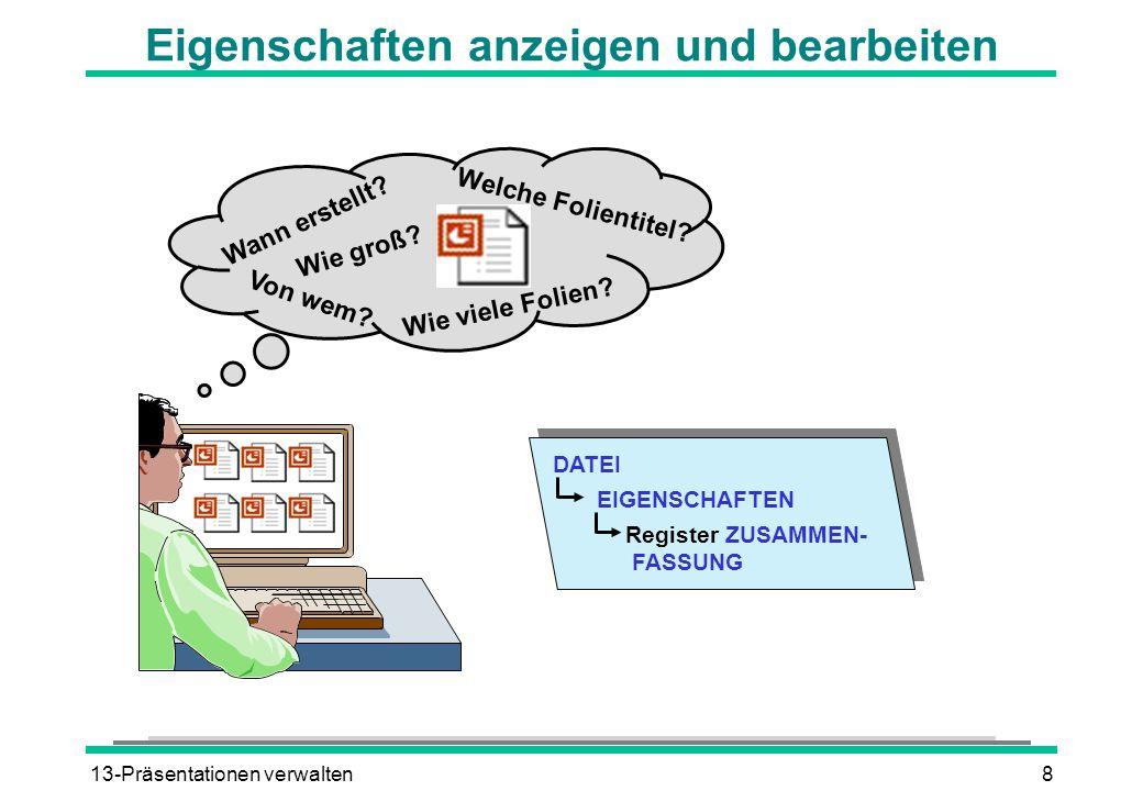 13-Präsentationen verwalten9 Präsentationen suchen lassen Präsentationen zum Thema Jahr 2000-Problem.