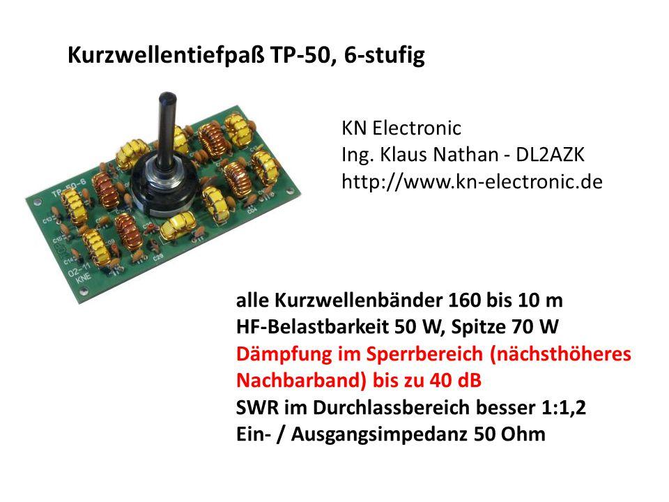 Kurzwellentiefpaß TP-50, 6-stufig alle Kurzwellenbänder 160 bis 10 m HF-Belastbarkeit 50 W, Spitze 70 W Dämpfung im Sperrbereich (nächsthöheres Nachba