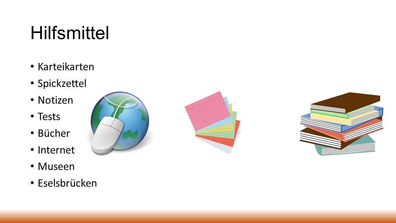 Hilfsmittel Karteikarten Spickzettel Notizen Tests Bücher Internet Museen Eselsbrücken