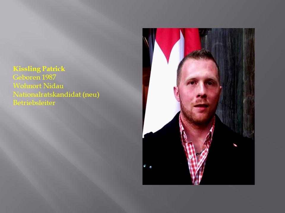 Kissling Patrick Geboren 1987 Wohnort Nidau Nationalratskandidat (neu) Betriebsleiter