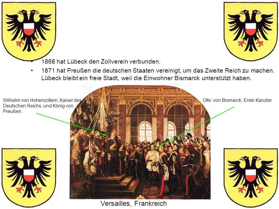 1868 hat Lübeck den Zollverein verbunden. 1871 hat Preußen die deutschen Staaten vereinigt, um das Zweite Reich zu machen. Lübeck bleibt ein freie Sta