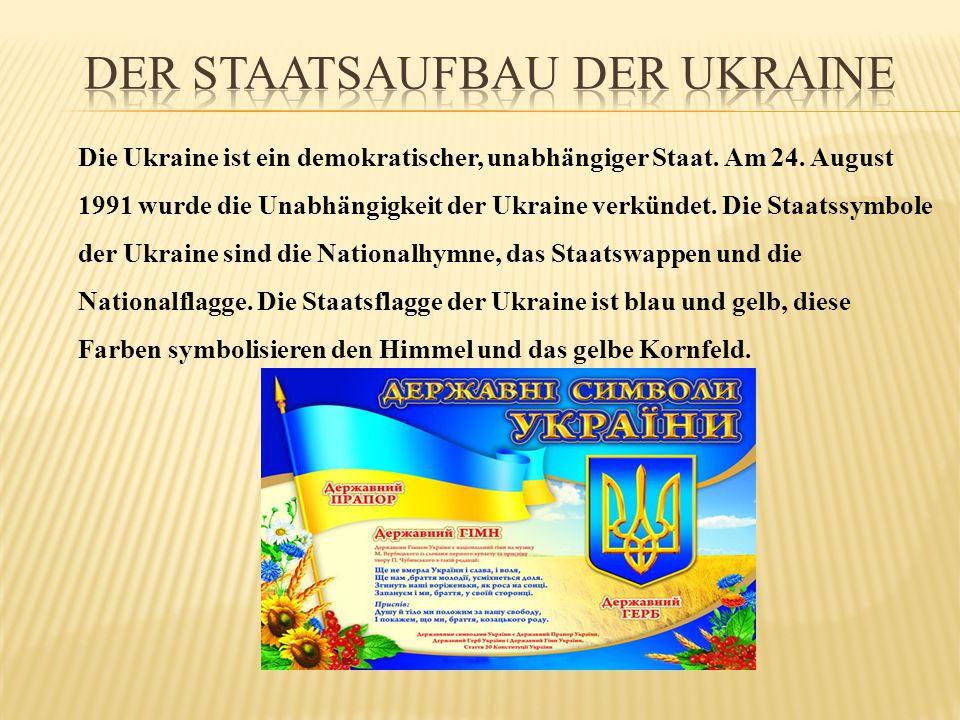 Die Ukraine ist ein demokratischer, unabhängiger Staat. Am 24. August 1991 wurde die Unabhängigkeit der Ukraine verkündet. Die Staatssymbole der Ukrai
