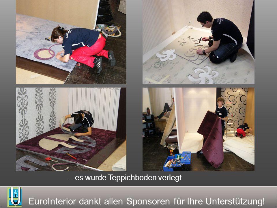 EuroInterior dankt allen Sponsoren für Ihre Unterstützung! …es wurde Teppichboden verlegt