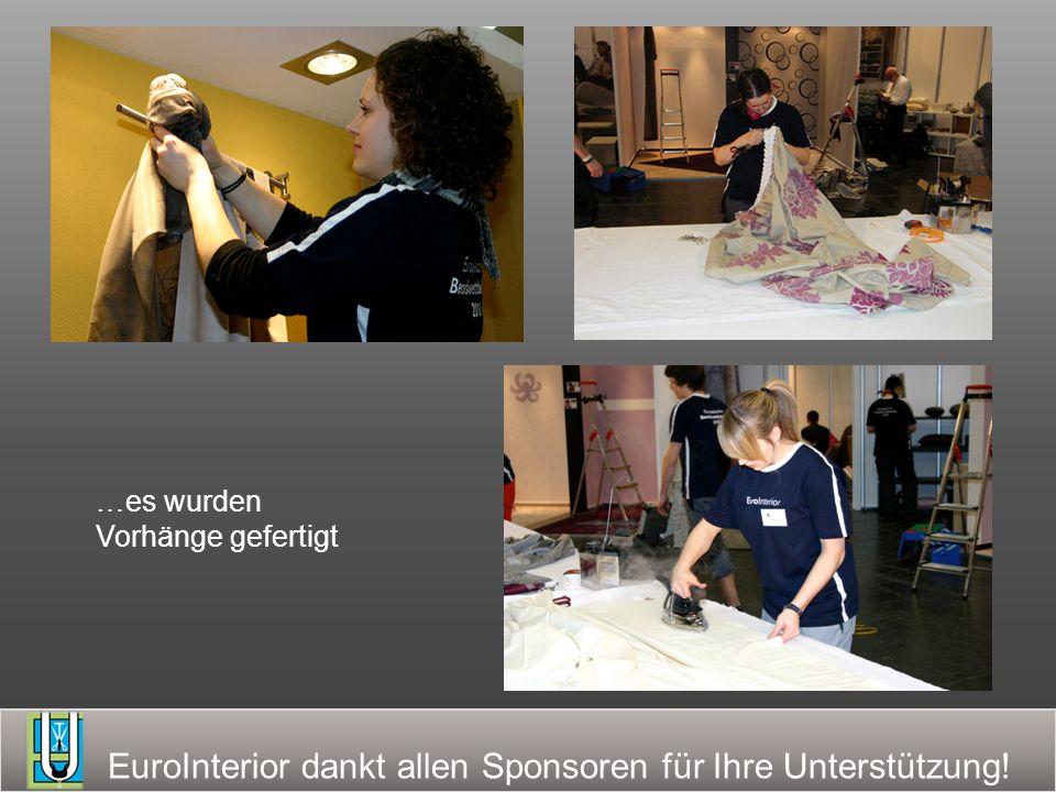 EuroInterior dankt allen Sponsoren für Ihre Unterstützung! …es wurden Vorhänge gefertigt