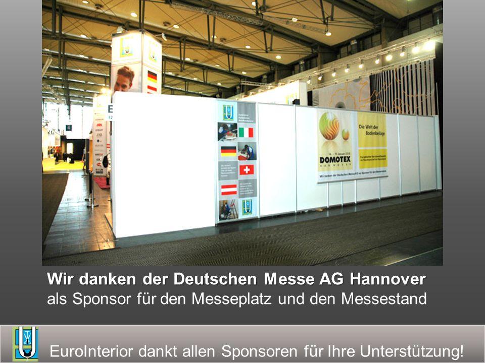 Wir danken der Deutschen Messe AG Hannover als Sponsor für den Messeplatz und den Messestand