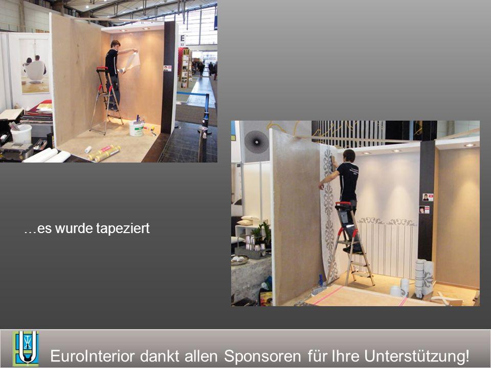 EuroInterior dankt allen Sponsoren für Ihre Unterstützung! …es wurden Wandbespannungen gefertigt