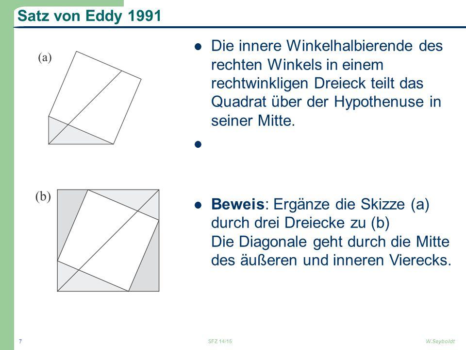 Satz von Eddy 1991 Die innere Winkelhalbierende des rechten Winkels in einem rechtwinkligen Dreieck teilt das Quadrat über der Hypothenuse in seiner M