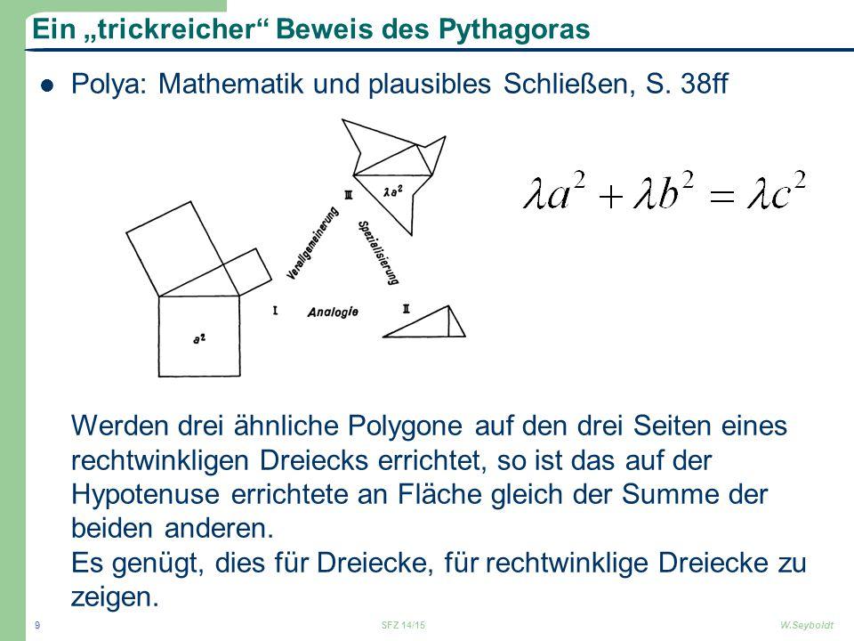 """Ein """"trickreicher"""" Beweis des Pythagoras Polya: Mathematik und plausibles Schließen, S. 38ff Werden drei ähnliche Polygone auf den drei Seiten eines r"""