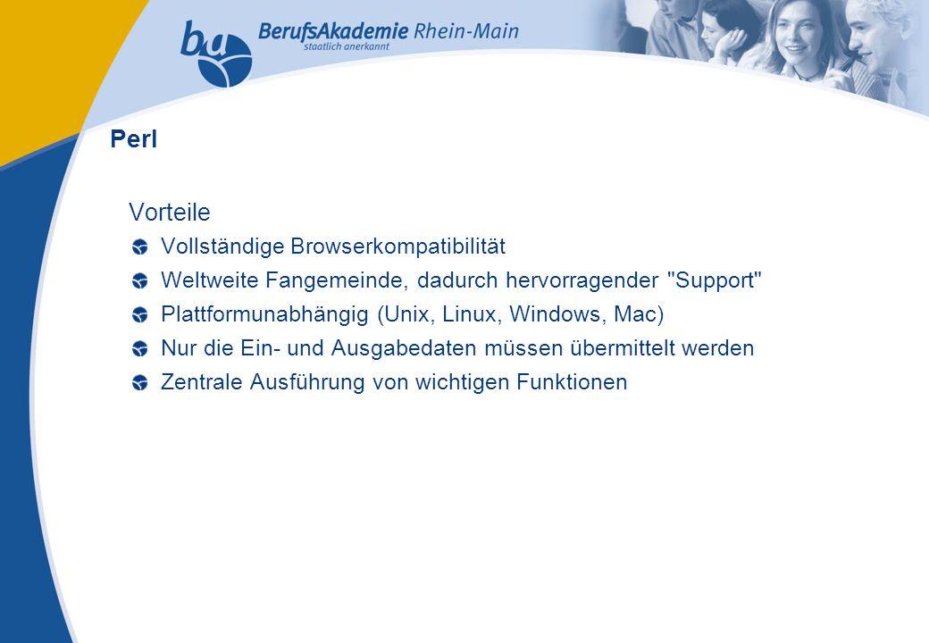 Externes Rechnungswesen Seite 24 Michael Schmitt, CFA Vorteile Vollständige Browserkompatibilität Weltweite Fangemeinde, dadurch hervorragender Support Plattformunabhängig (Unix, Linux, Windows, Mac) Nur die Ein- und Ausgabedaten müssen übermittelt werden Zentrale Ausführung von wichtigen Funktionen Perl