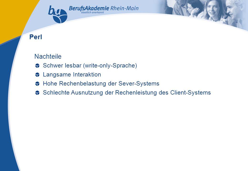 Externes Rechnungswesen Seite 25 Michael Schmitt, CFA Nachteile Schwer lesbar (write-only-Sprache) Langsame Interaktion Hohe Rechenbelastung der Sever-Systems Schlechte Ausnutzung der Rechenleistung des Client-Systems Perl