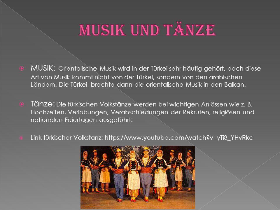  MUSIK: Orientalische Musik wird in der Türkei sehr häufig gehört, doch diese Art von Musik kommt nicht von der Türkei, sondern von den arabischen Lä
