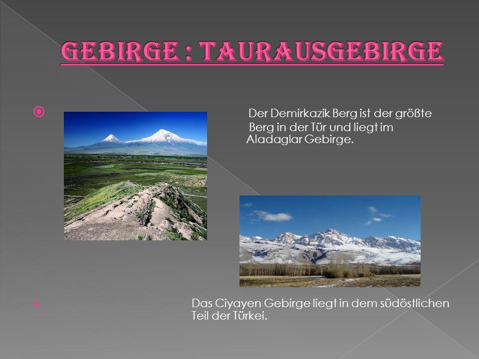  Der Demirkazik Berg ist der größte Berg in der Tür und liegt im Aladaglar Gebirge.  Das Ciyayen Gebirge liegt in dem südöstlichen Teil der Türkei.