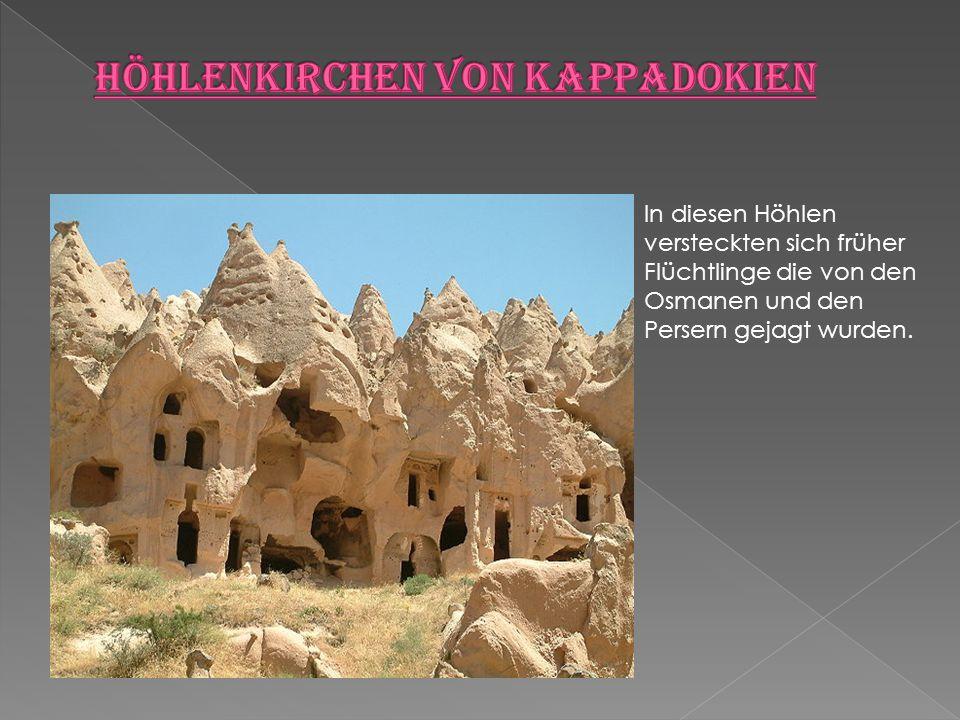  In diesen Höhlen versteckten sich früher Flüchtlinge die von den Osmanen und den Persern gejagt wurden.