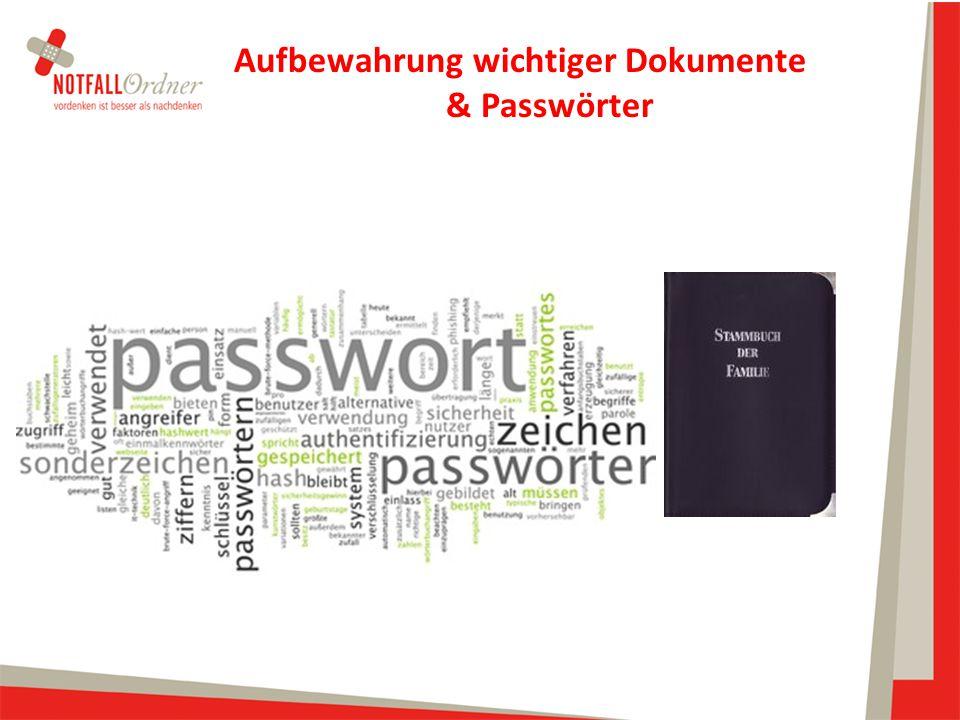 Aufbewahrung wichtiger Dokumente & Passwörter