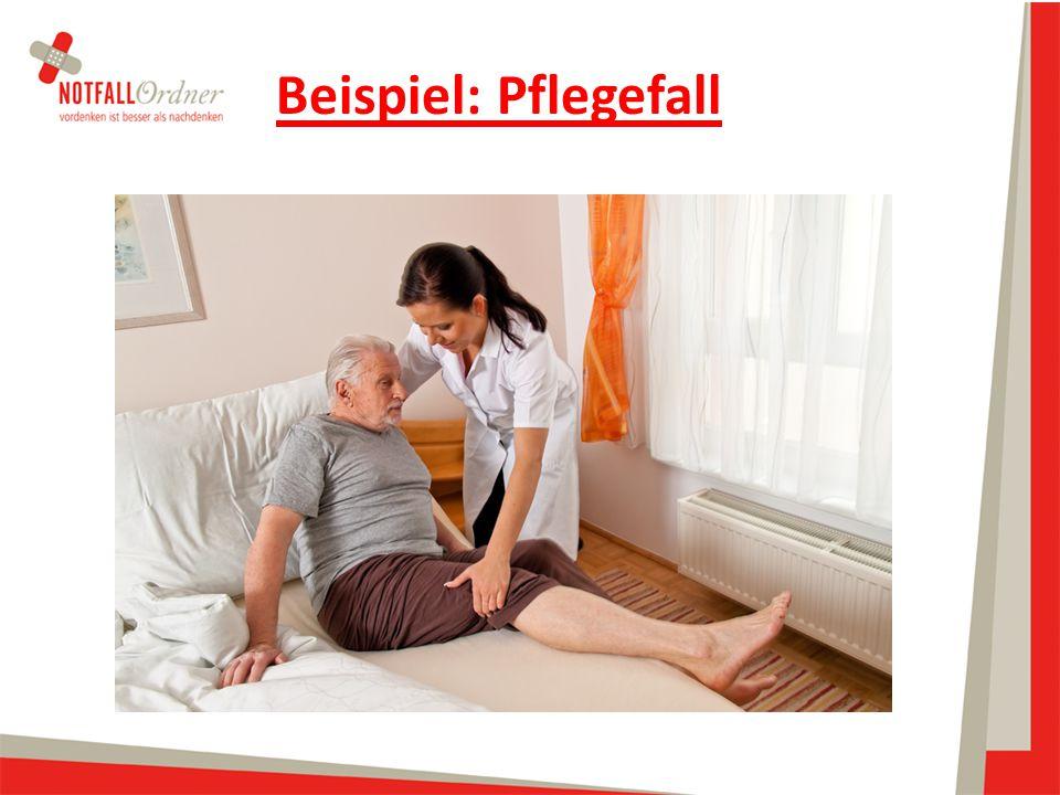 Beispiel: Pflegefall