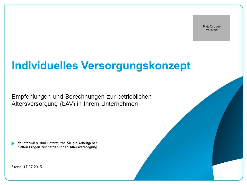 17.07.2015 / 32 Vorname Nachname des Vermittlers bAV-Versorgungskonzept Arbeitgeber Übersicht Der nächste Schritt Unsere gemeinsame Vorgehensweise zur Umsetzung Ihrer bAV-Lösung.