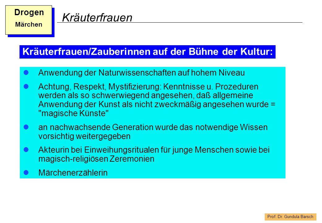 Prof.Dr. Gundula Barsch Drogen Märchen Märchen in der Urkultur Unterhaltung u.