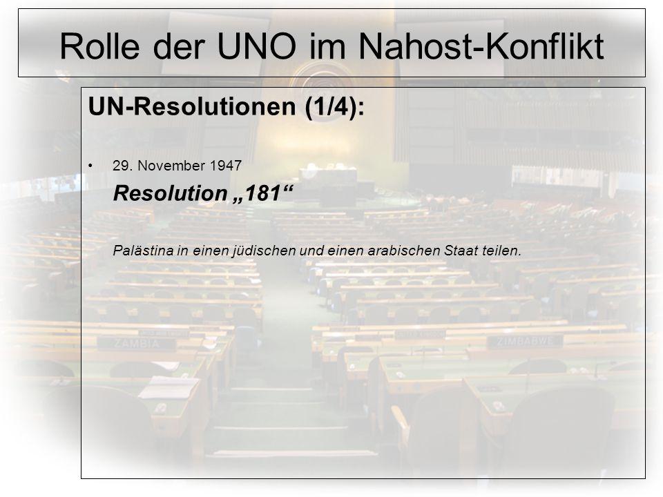 Rolle der UNO im Nahost-Konflikt UN-Resolutionen (1/4): 29.