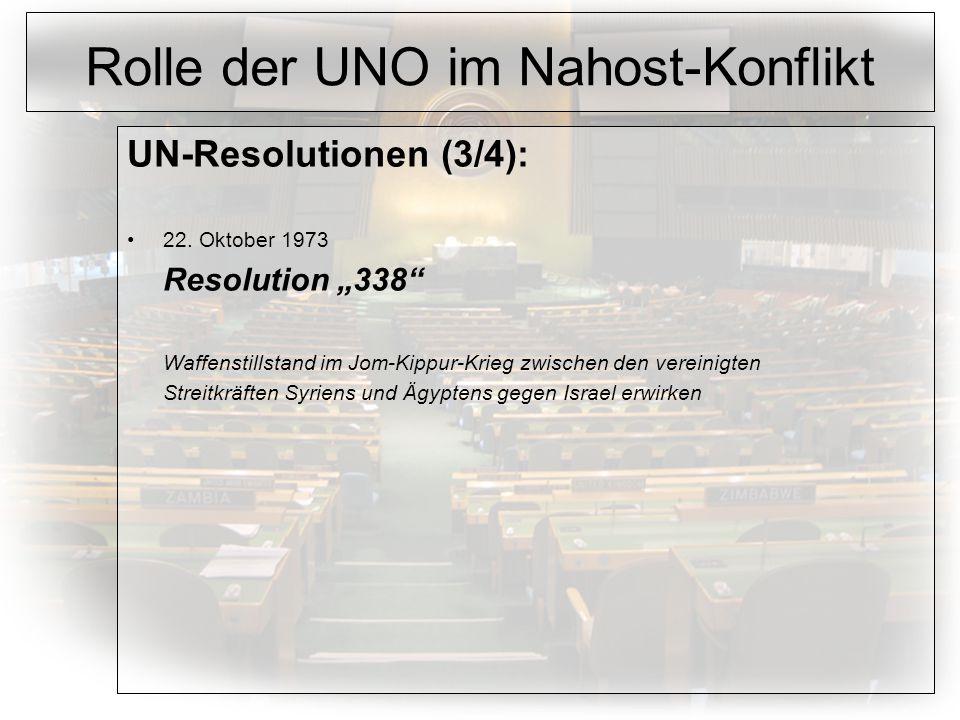 Rolle der UNO im Nahost-Konflikt UN-Resolutionen (3/4): 22.