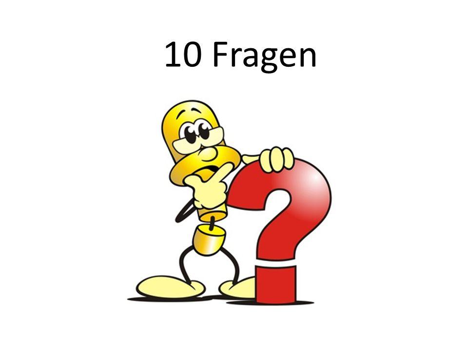 10 Fragen