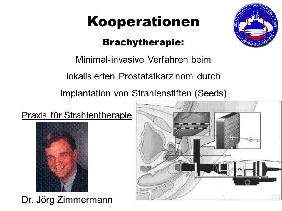 Brachytherapie: Minimal-invasive Verfahren beim lokalisierten Prostatatkarzinom durch Implantation von Strahlenstiften (Seeds) Praxis für Strahlenther