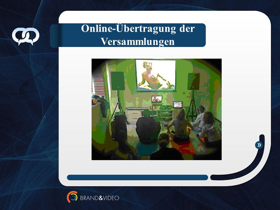 Online-Übertragung der Versammlungen