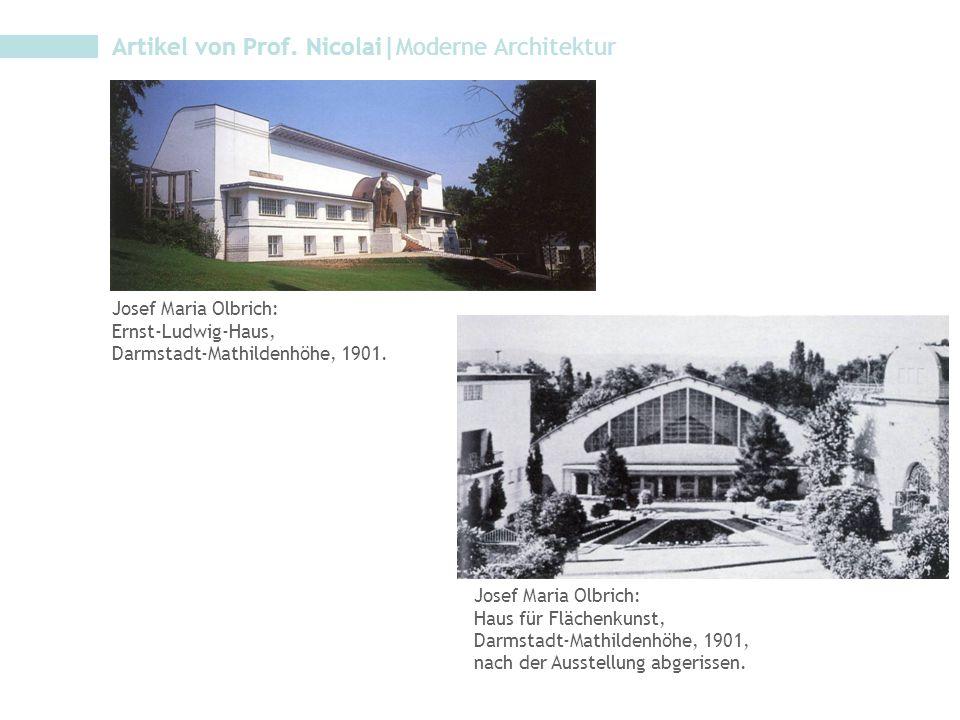 Josef Maria Olbrich: Ernst-Ludwig-Haus, Darmstadt-Mathildenhöhe, 1901. Josef Maria Olbrich: Haus für Flächenkunst, Darmstadt-Mathildenhöhe, 1901, nach