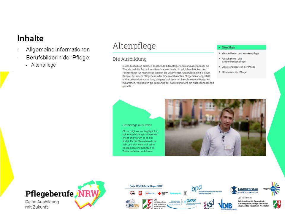 Inhalte -Allgemeine Informationen -Berufsbilder in der Pflege: -Altenpflege
