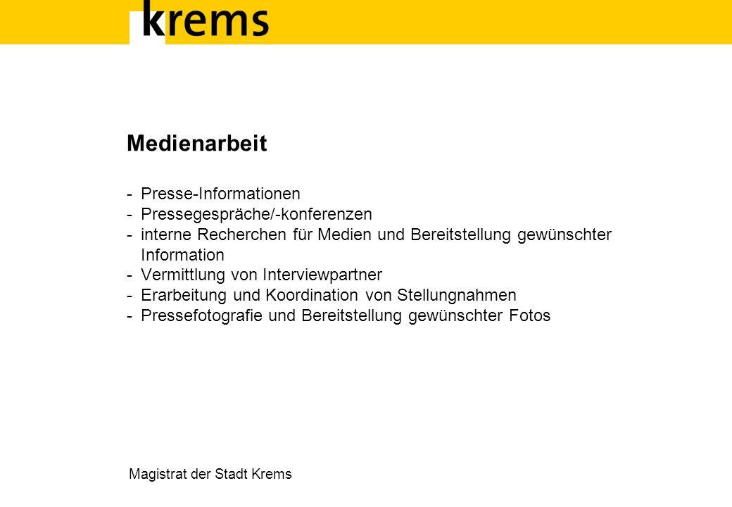 Medienarbeit - Presse-Informationen - Pressegespräche/-konferenzen - interne Recherchen für Medien und Bereitstellung gewünschter Information - Vermit