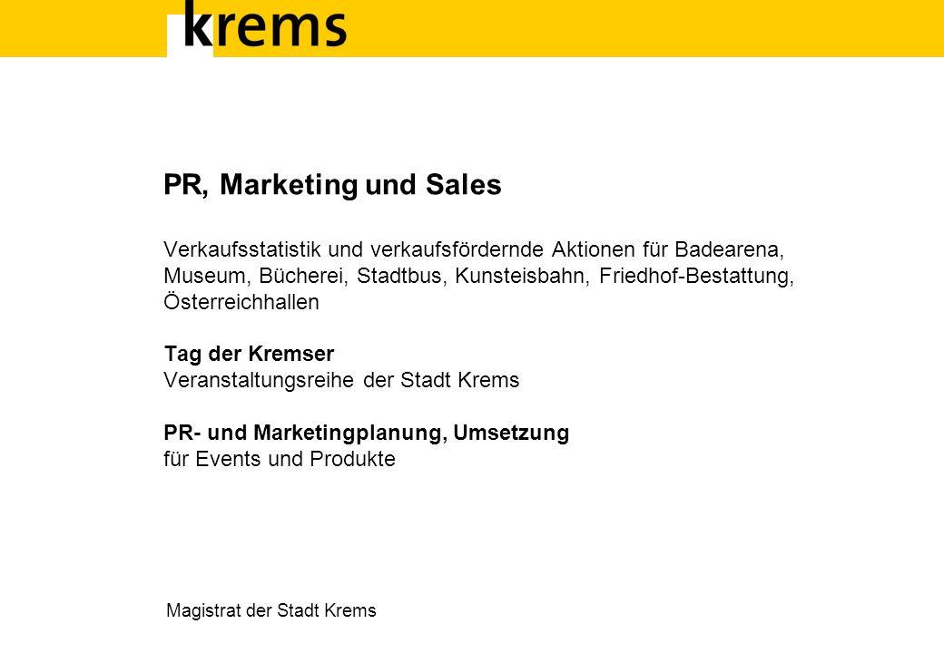 PR, Marketing und Sales Verkaufsstatistik und verkaufsfördernde Aktionen für Badearena, Museum, Bücherei, Stadtbus, Kunsteisbahn, Friedhof-Bestattung,