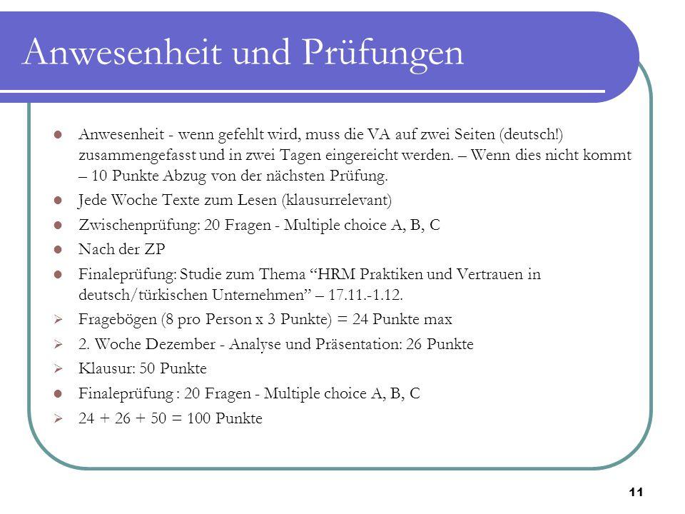 Anwesenheit und Prüfungen Anwesenheit - wenn gefehlt wird, muss die VA auf zwei Seiten (deutsch!) zusammengefasst und in zwei Tagen eingereicht werden