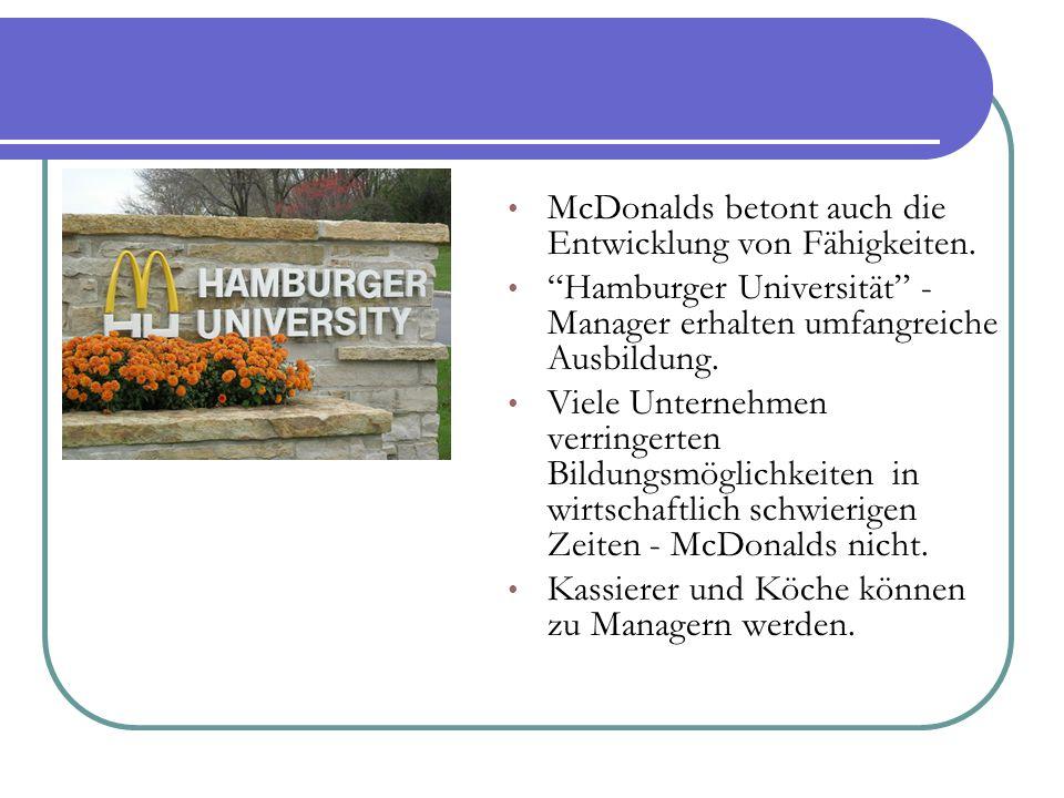 """McDonalds betont auch die Entwicklung von Fähigkeiten. """"Hamburger Universität"""" - Manager erhalten umfangreiche Ausbildung. Viele Unternehmen verringer"""