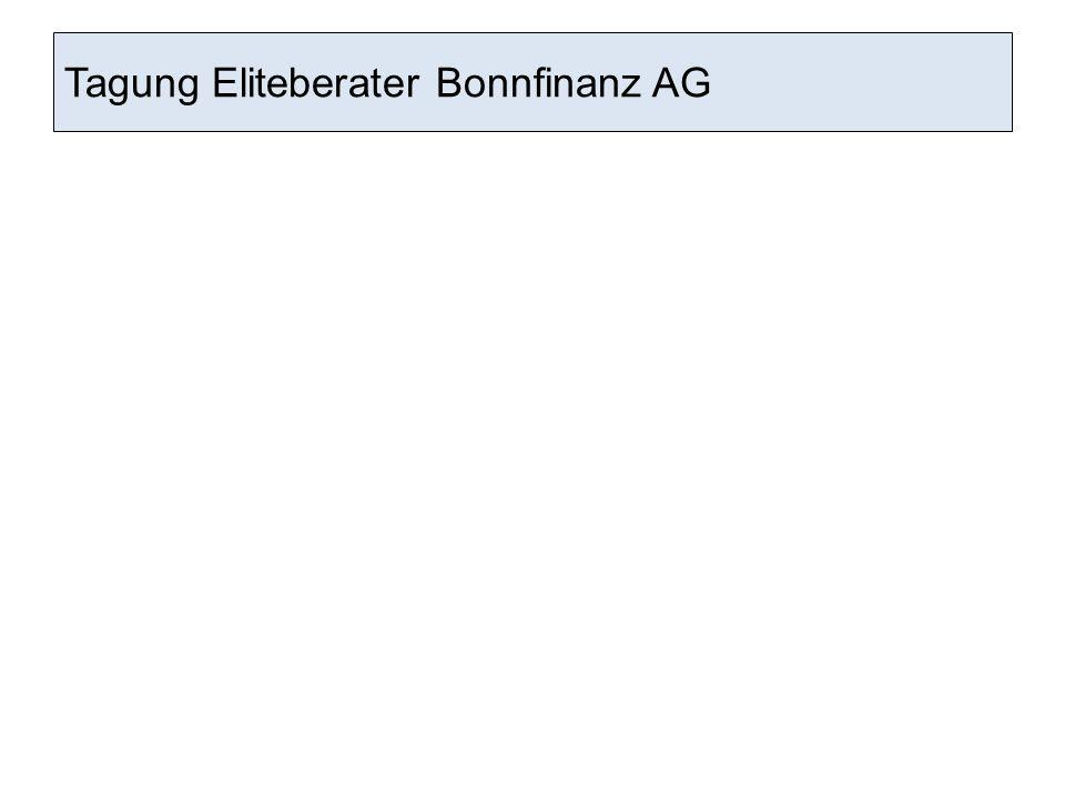 Tagung Eliteberater Bonnfinanz AG