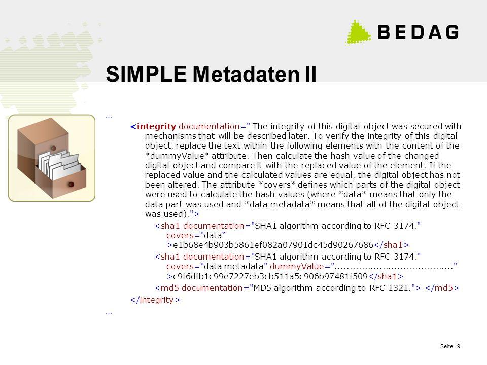 Seite 19 SIMPLE Metadaten II … e1b68e4b903b5861ef082a07901dc45d90267686 c9f6dfb1c99e7227eb3cb511a5c906b97481f509 …