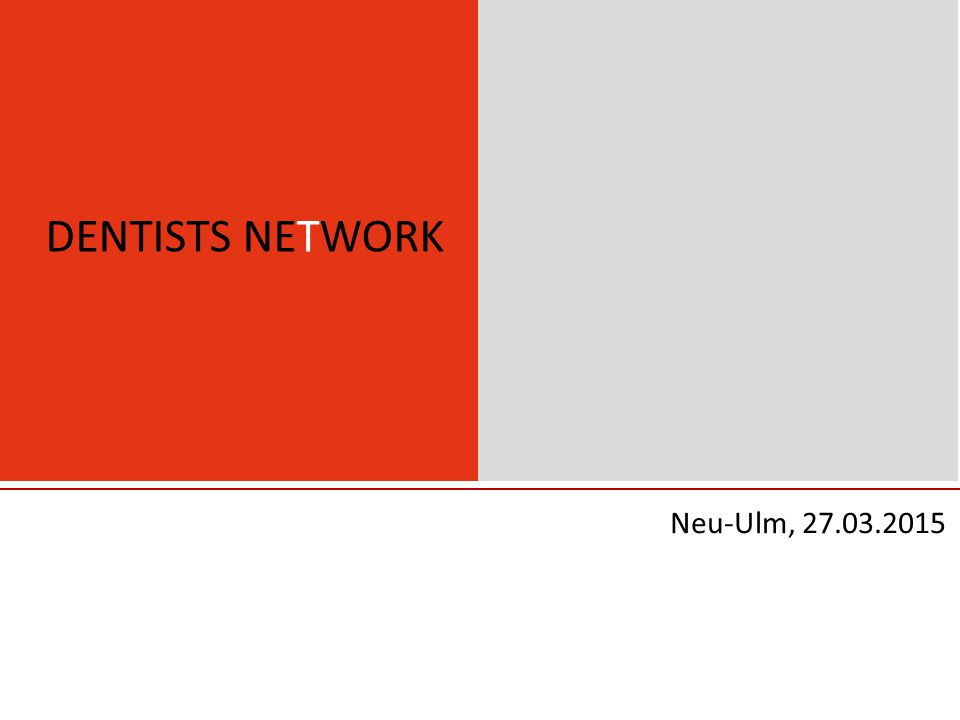 DENTISTS NETWORK Neu-Ulm, 27.03.2015