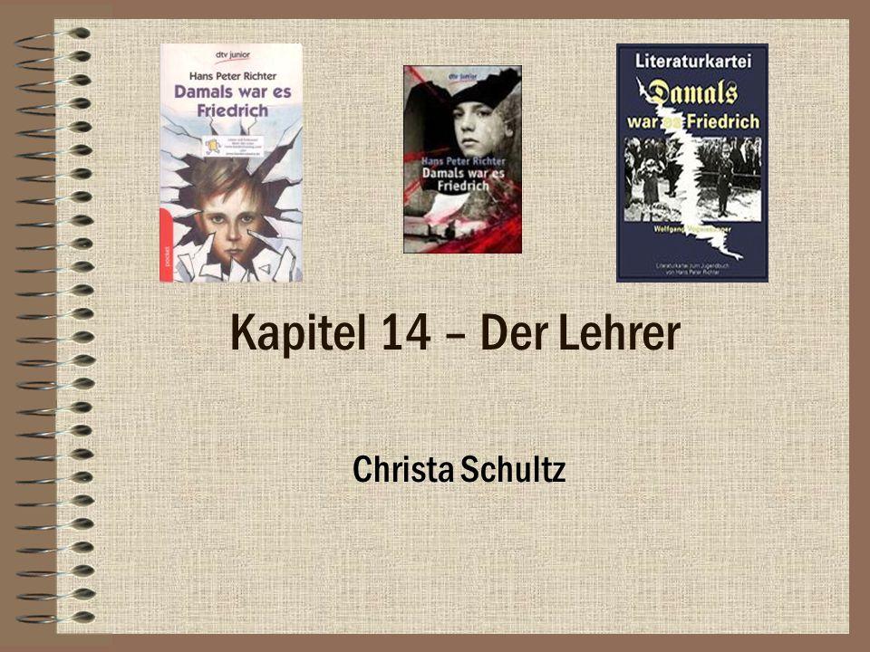 Kapitel 14 – Der Lehrer Christa Schultz