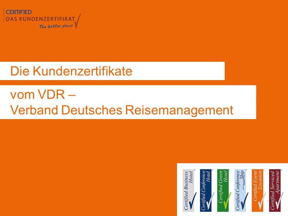 Die Kundenzertifikate vom VDR – Verband Deutsches Reisemanagement