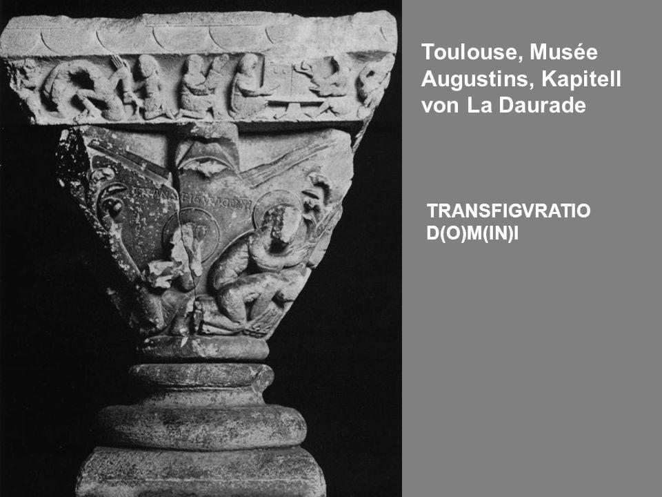 Toulouse, Musée Augustins, Kapitell von La Daurade TRANSFIGVRATIO D(O)M(IN)I