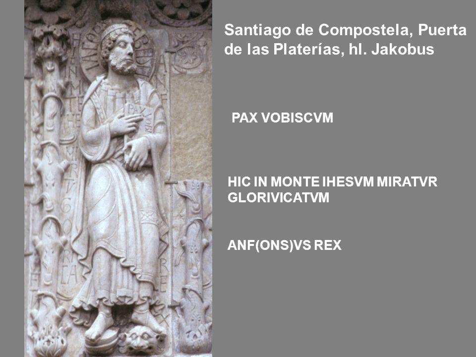 Santiago de Compostela, Puerta de las Platerías, hl. Jakobus HIC IN MONTE IHESVM MIRATVR GLORIVICATVM ANF(ONS)VS REX PAX VOBISCVM