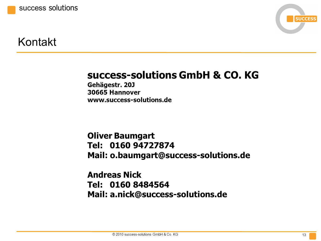 success solutions © 2010 success-solutions GmbH & Co.
