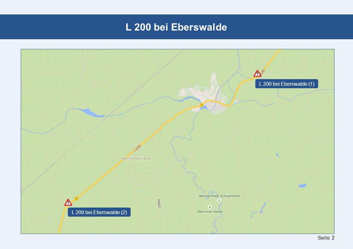 Seite 2 L 200 bei Eberswalde L 200 bei Eberswalde (1) L 200 bei Eberswalde (2)