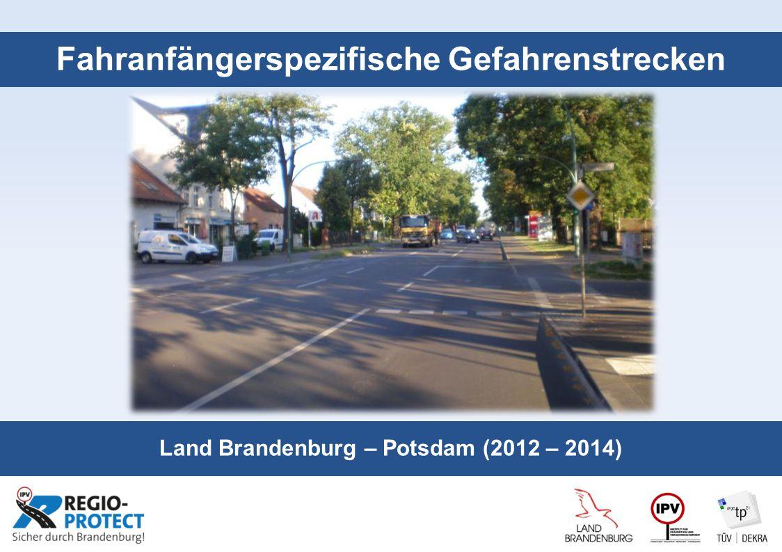 Seite 1 Fahranfängerspezifische Gefahrenstrecken Land Brandenburg – Potsdam (2012 – 2014)