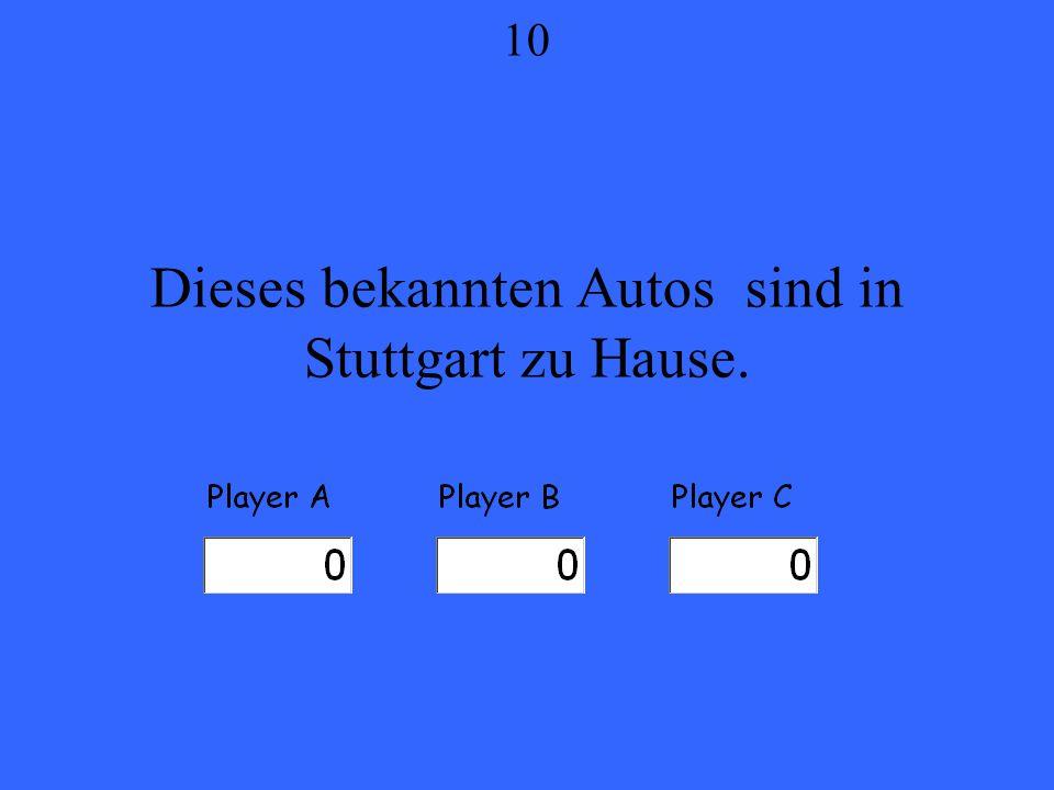 Dieses bekannten Autos sind in Stuttgart zu Hause. 10