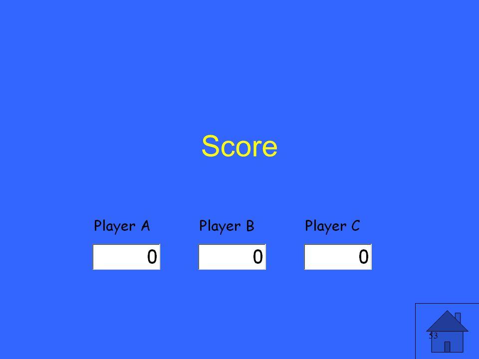 53 Score