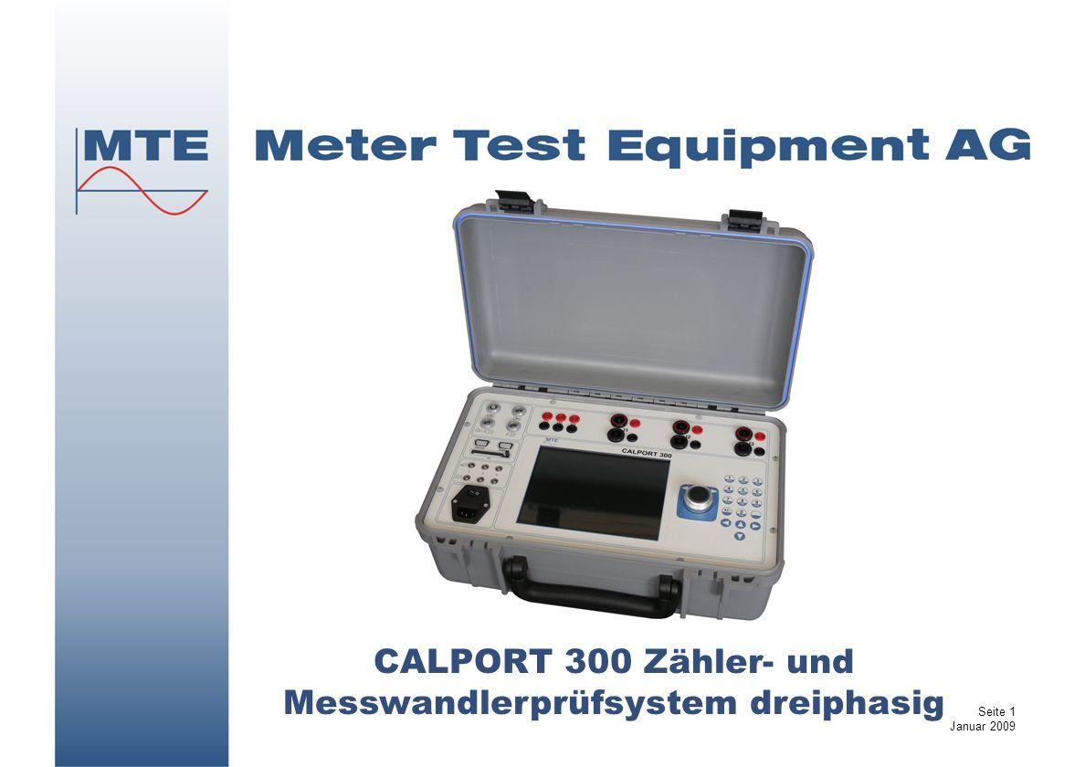 CALPORT 300 Zähler- und Messwandlerprüfsystem dreiphasig Seite 1 Januar 2009