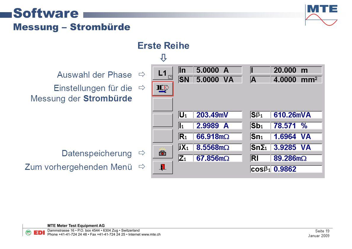 Software Messung – Strombürde Auswahl der Phase  Einstellungen für die  Messung der Strombürde Datenspeicherung  Zum vorhergehenden Menü  Erste Reihe  Seite 19 Januar 2009