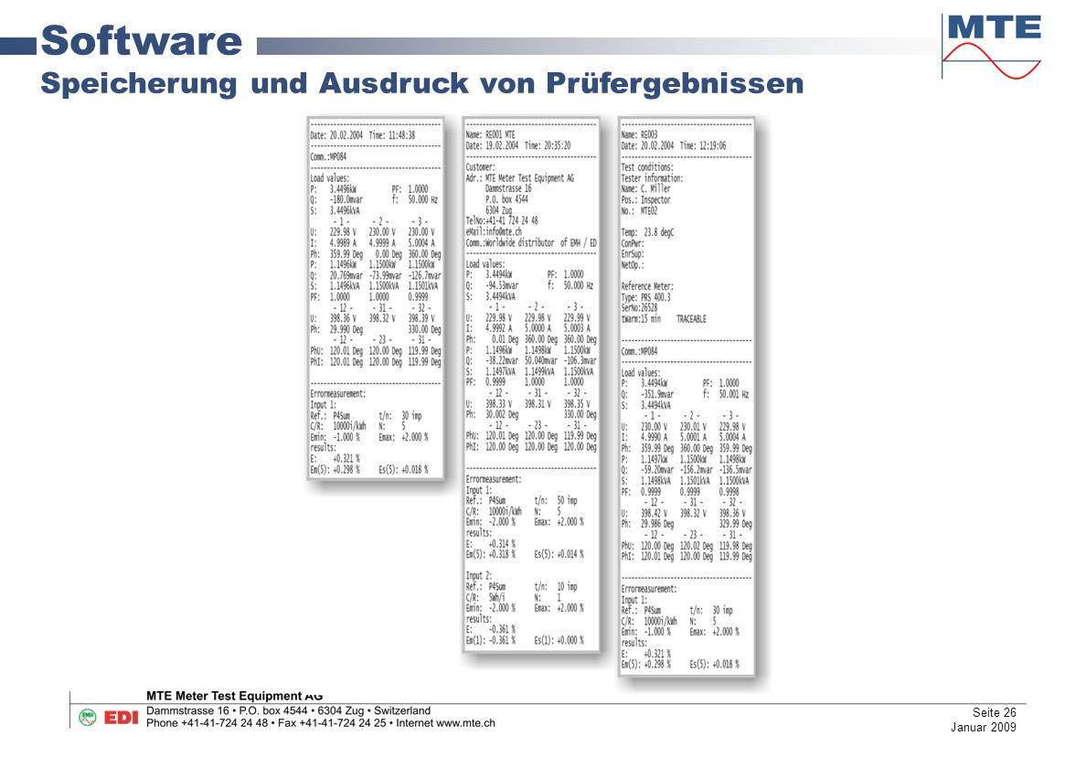 Software Speicherung und Ausdruck von Prüfergebnissen Seite 26 Januar 2009