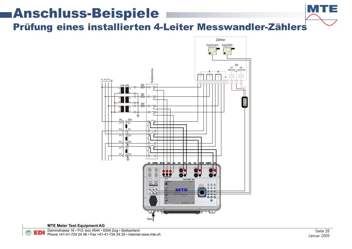 Anschluss-Beispiele Prüfung eines installierten 4-Leiter Messwandler-Zählers Seite 28 Januar 2009